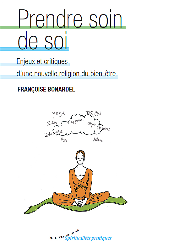 Françoise Bonardel - Prendre soin de soi